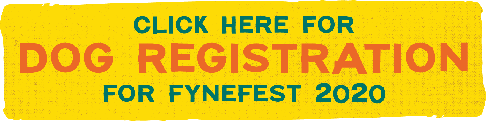 Click Here To Register Dog For FyneFest 2020